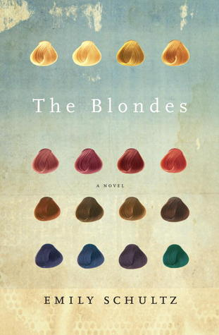 Emily Schultz - Les Blondes