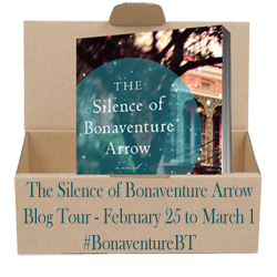 "Join me here on February 28th for my stop on the ""Silence of Bonaventure Arrow"" Blog Tour!"